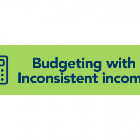 Budgeting with Inconsistent Income