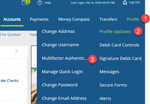 On Desktop: •	Select Profile > Profile Updates > Multifactor Authentication