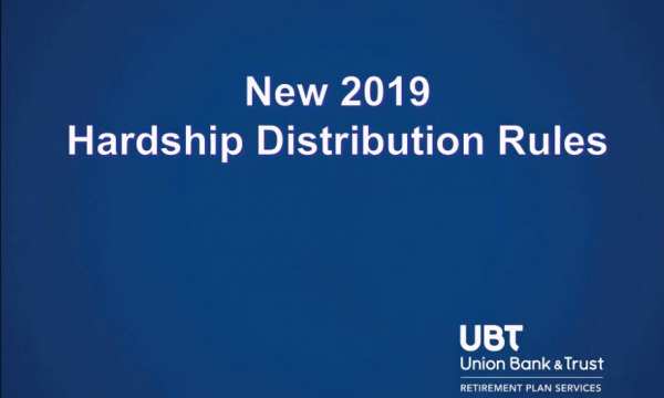 New 2019 Hardship Distribution Rules